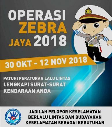 Informasi Operasi Zebra Tahun 2018
